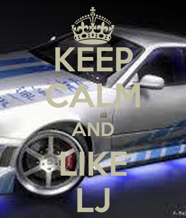 KEEP CALM AND LIKE LJ