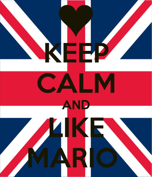 KEEP CALM AND LIKE MARIO