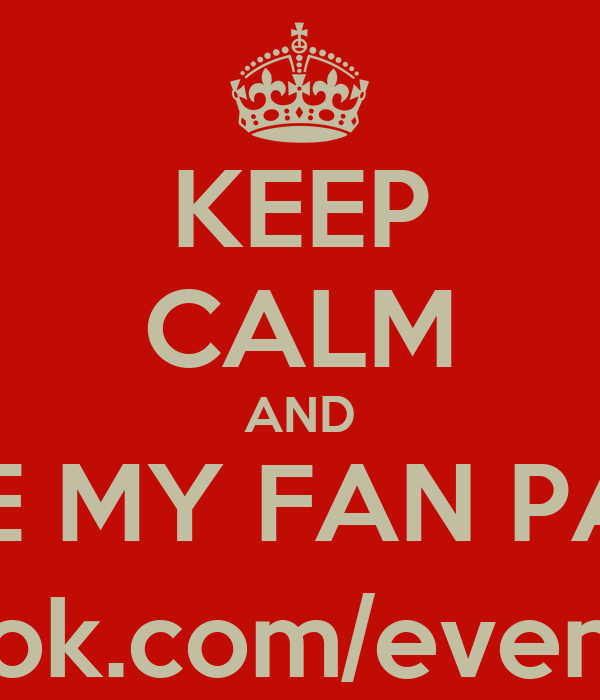 KEEP CALM AND LIKE MY FAN PAGE @ facebook.com/eventsintampa