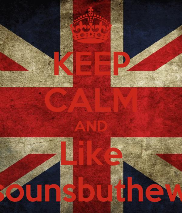 KEEP CALM AND Like Nosounsbuthewind