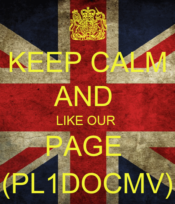 KEEP CALM AND  LIKE OUR  PAGE  (PL1DOCMV)