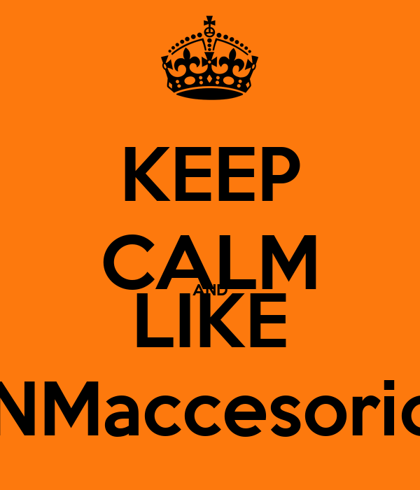 KEEP CALM AND LIKE PNMaccesorios