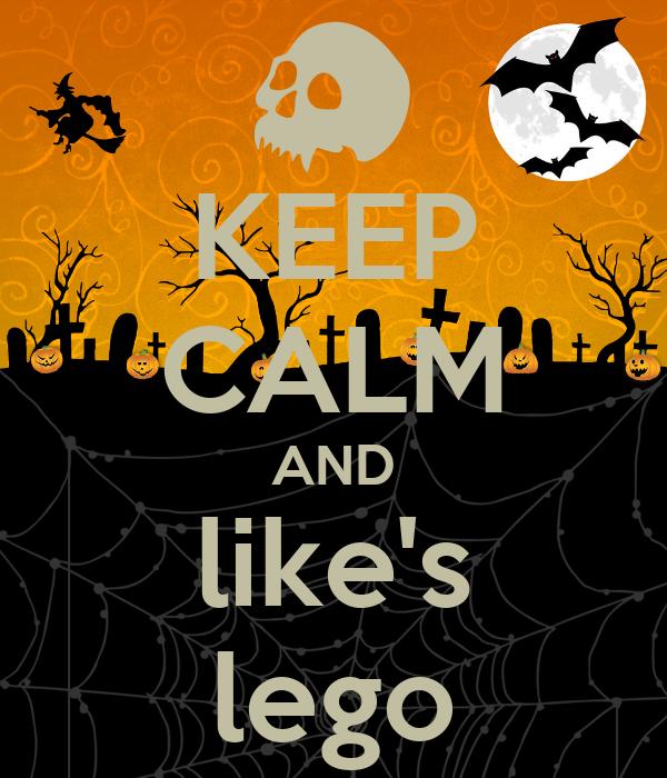 KEEP CALM AND like's lego