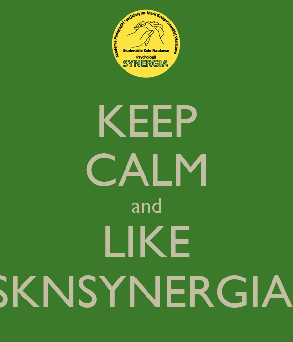 KEEP CALM and LIKE SKNSYNERGIA