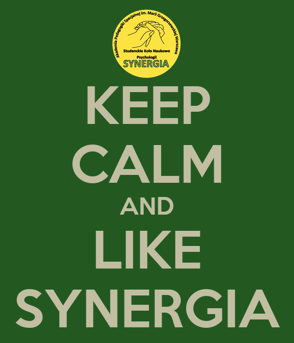 KEEP CALM AND LIKE SYNERGIA