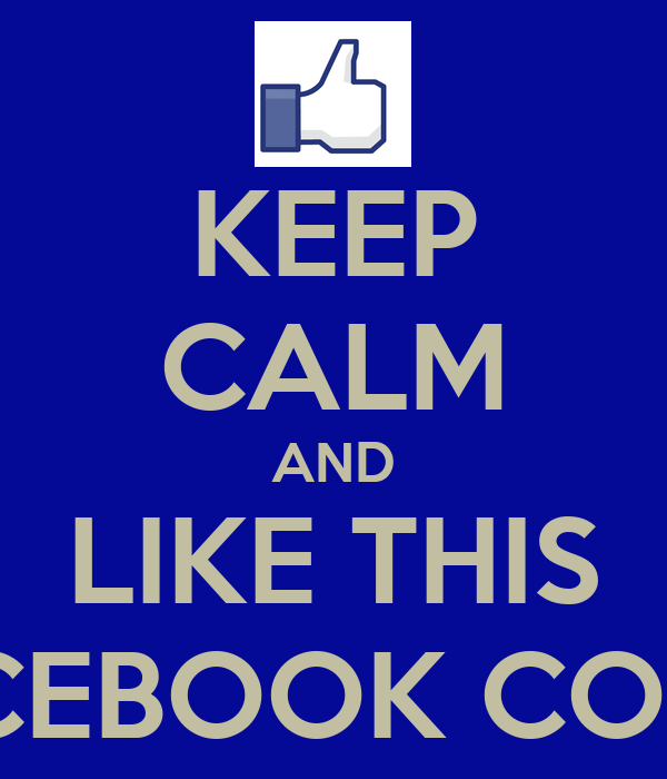 KEEP CALM AND LIKE THIS FACEBOOK COVER