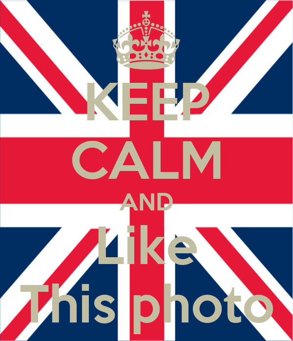 KEEP CALM AND Like This photo
