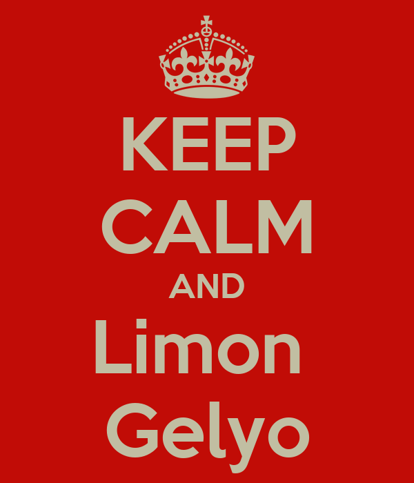 KEEP CALM AND Limon  Gelyo