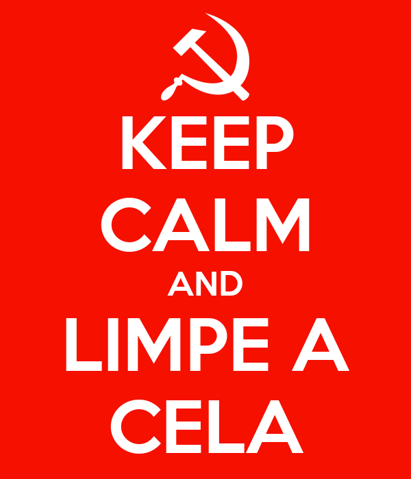 KEEP CALM AND LIMPE A CELA