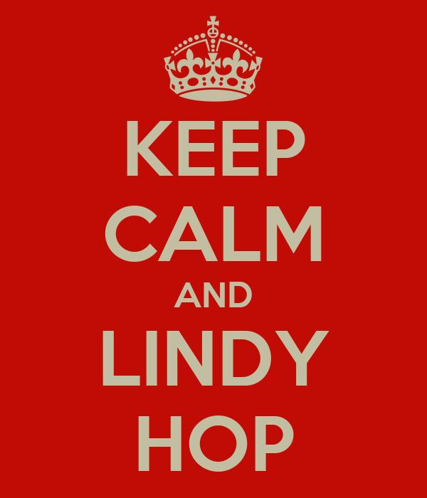 KEEP CALM AND LINDY HOP