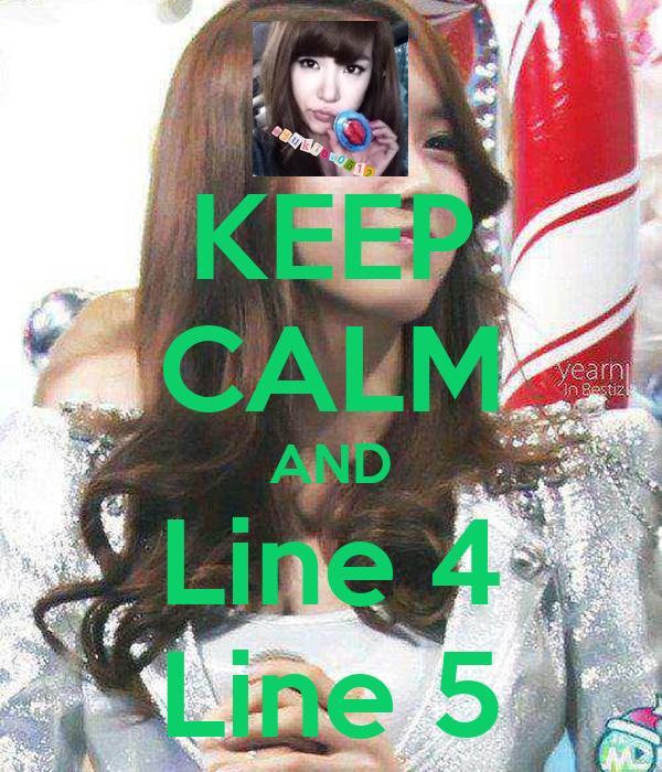 KEEP CALM AND Line 4 Line 5