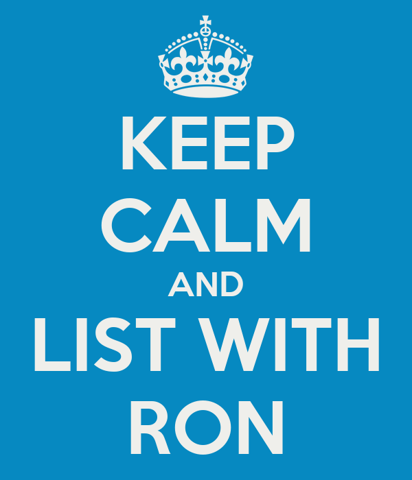 KEEP CALM AND LIST WITH RON