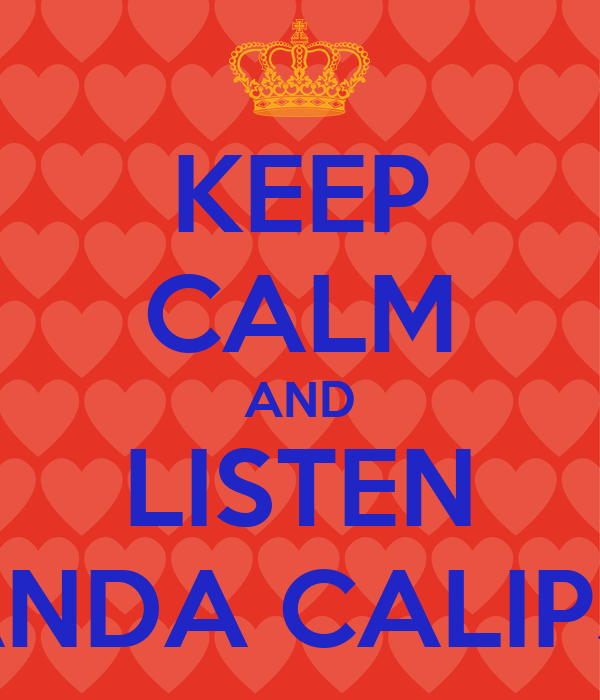 KEEP CALM AND LISTEN BANDA CALIPSO