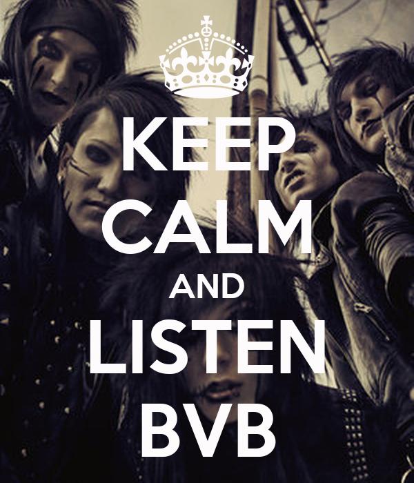 KEEP CALM AND LISTEN BVB