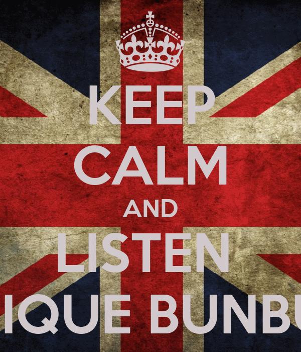 KEEP CALM AND LISTEN  ENRIQUE BUNBURY
