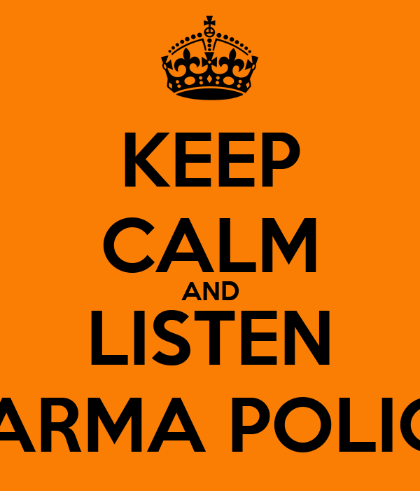 KEEP CALM AND LISTEN KARMA POLICE