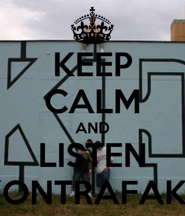 KEEP CALM AND LISTEN KONTRAFAKT