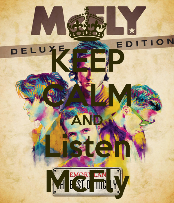 KEEP CALM AND Listen McFly