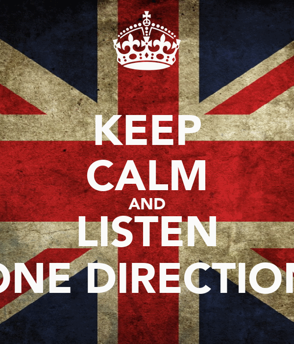 KEEP CALM AND LISTEN ONE DIRECTION