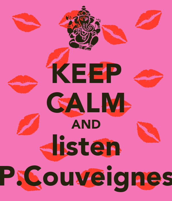 KEEP CALM AND listen P.Couveignes