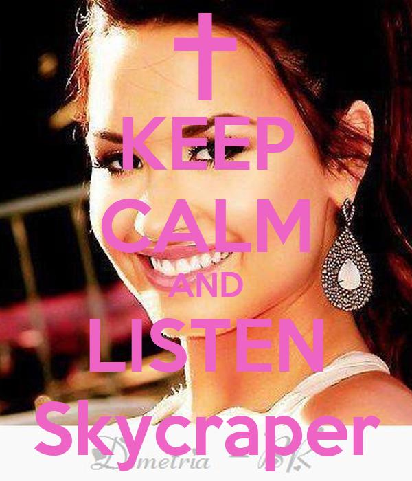 KEEP CALM AND LISTEN Skycraper