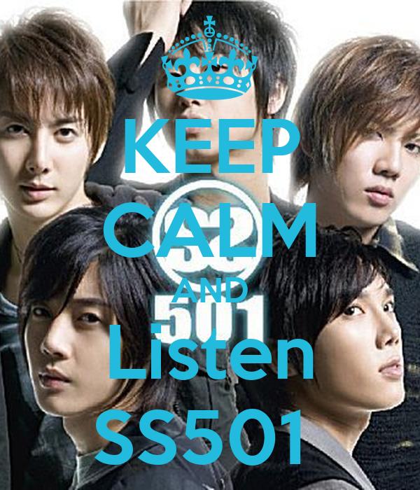 KEEP CALM AND Listen SS501