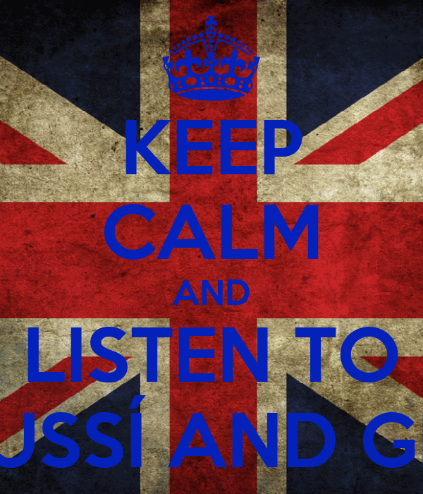 KEEP CALM AND LISTEN TO ACCUSSÍ AND GEFRA