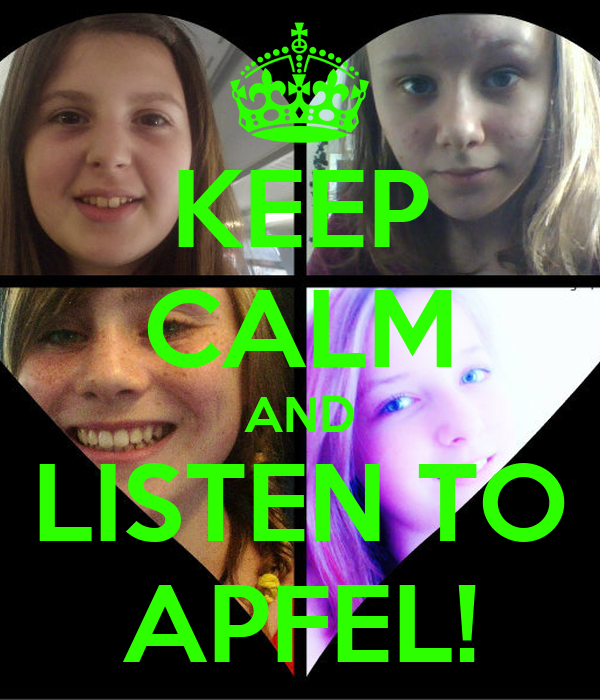 KEEP CALM AND LISTEN TO APFEL!