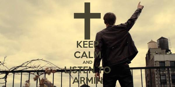 KEEP CALM AND LISTEN TO ARMIN