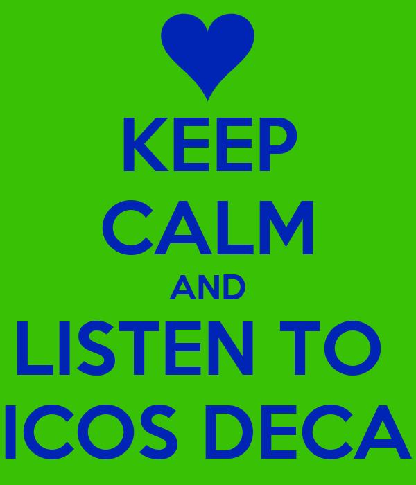KEEP CALM AND LISTEN TO  AUTENTICOS DECADENTES