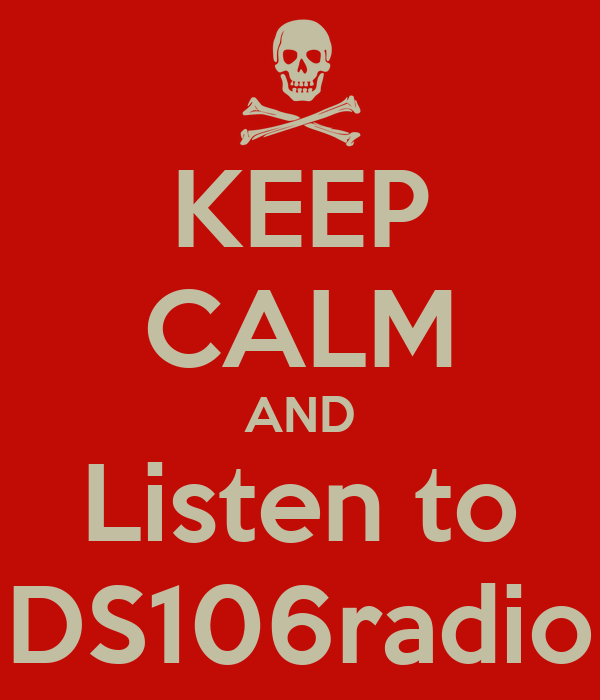KEEP CALM AND Listen to DS106radio