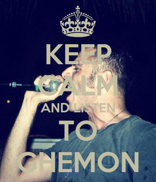 KEEP CALM AND LISTEN TO GHEMON