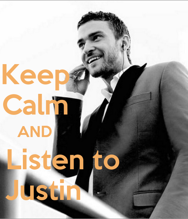Keep                Calm                AND                            Listen to         Justin
