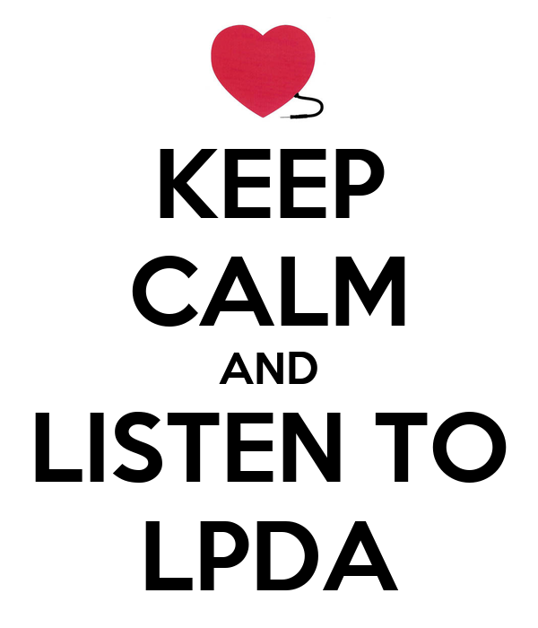 KEEP CALM AND LISTEN TO LPDA