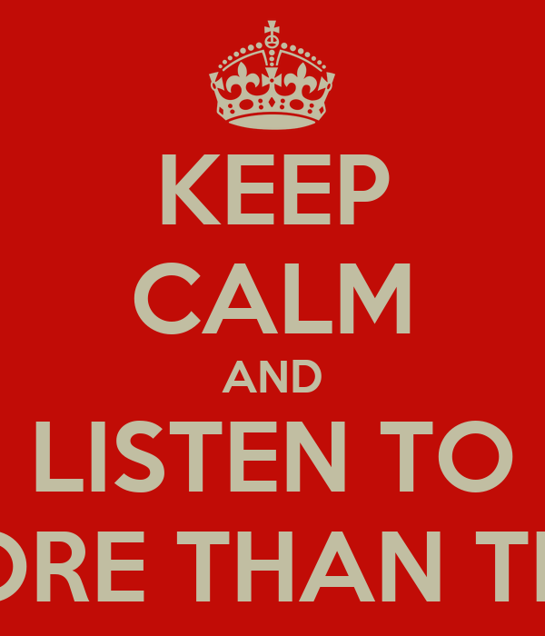 KEEP CALM AND LISTEN TO MORE THAN THIS