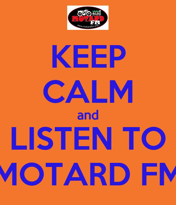 KEEP CALM and LISTEN TO MOTARD FM