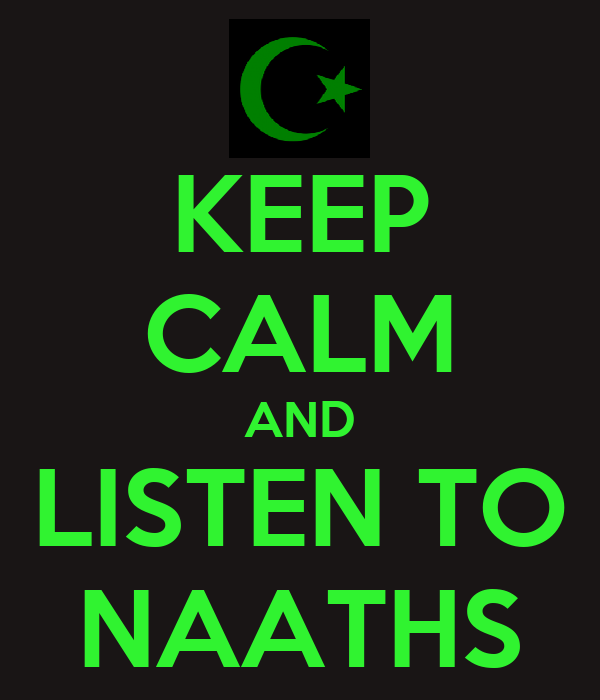KEEP CALM AND LISTEN TO NAATHS