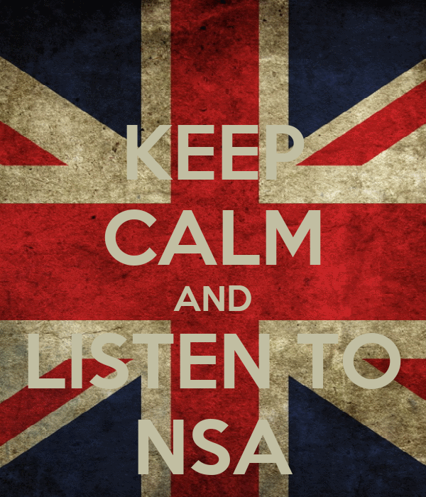 KEEP CALM AND LISTEN TO NSA