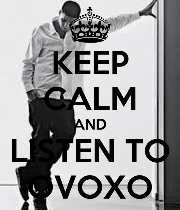 KEEP CALM AND LISTEN TO OVOXO