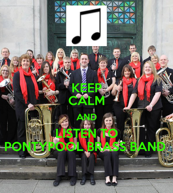 KEEP CALM AND LISTEN TO PONTYPOOL BRASS BAND