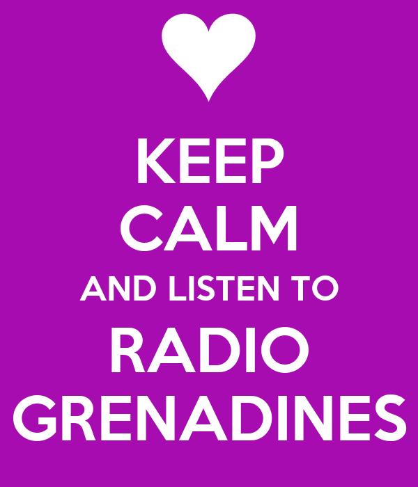 KEEP CALM AND LISTEN TO RADIO GRENADINES