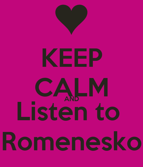KEEP CALM AND Listen to  Romenesko