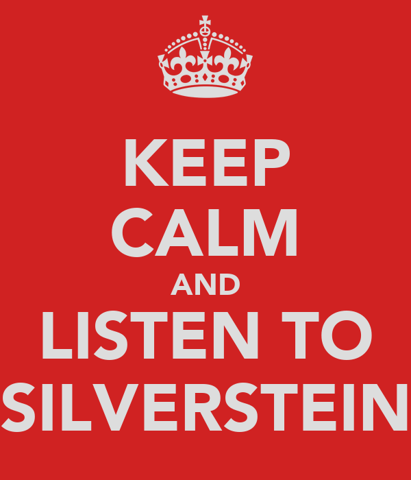 KEEP CALM AND LISTEN TO SILVERSTEIN