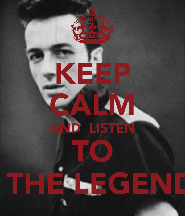 KEEP CALM AND  LISTEN  TO    THE LEGEND