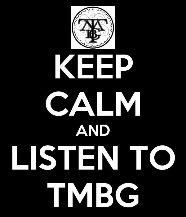 KEEP CALM AND LISTEN TO TMBG