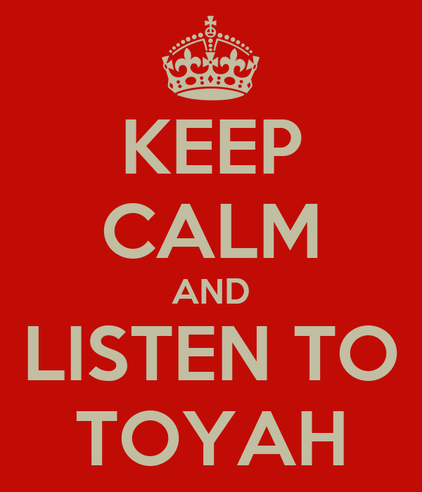 KEEP CALM AND LISTEN TO TOYAH