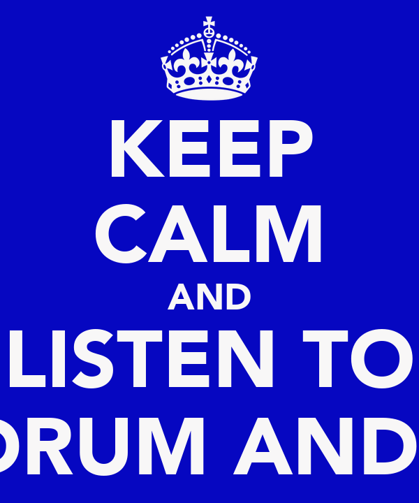 KEEP CALM AND LISTEN TO UKF DRUM AND BASS