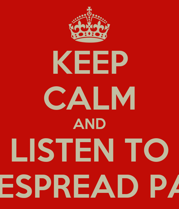 KEEP CALM AND LISTEN TO WIDESPREAD PANIC