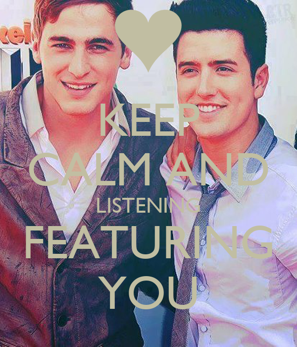 KEEP CALM AND LISTENING FEATURING YOU