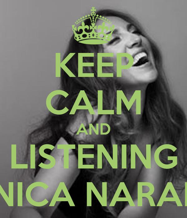 KEEP CALM AND LISTENING MÓNICA NARANJO
